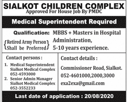 Medical Superintendent Sialkot Children Complex Jobs August 08, 2020